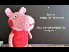 Tutorial Peppa Pig Amigurumi   How to crochet Peppa Pig Amigurumi - YouTube
