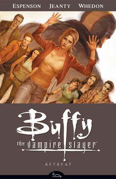 Buffy the Vampire Slayer, Season Eight, Volume Six: Retreat by Joss Whedon