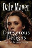 """(Fresh Fiction: """"...unique premise that incorporates a little bit of sci fi, a whole lot of tension, and an underlying vein of attraction...a great read."""" Dangerous Designs is rated on BN at 4.8 Stars with 6 Reviews and has 4.6 Stars with 18 Reviews on Amazon)"""