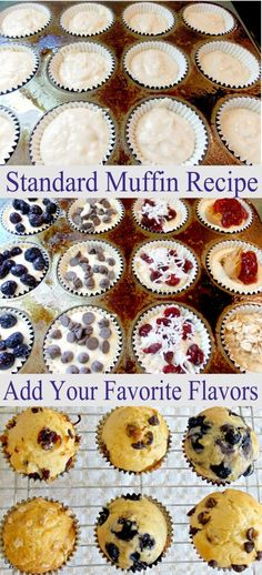 Fill a muffin tin with this standard muffin recipe, then add your favorite flavors (fruit, nuts, chocolate, etc.) to each muffin. Great for kids and guests. | See more about muffin recipes and muffins.