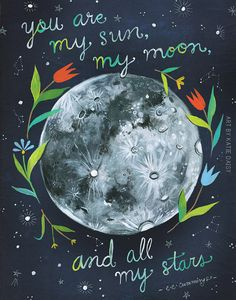 You Are My Sun Moon and Stars Print e.e. by thewheatfield on Etsy