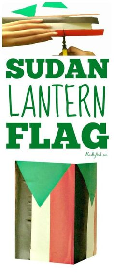 A Crafty Arab: Sudan Lantern Flag {DIY Craft Tutorial}. My daughters and I enjoy making crafts from the countries that belong to the Arab League. I feel it's important for them to know that there are millions of other people that also speak Arabic around the world. Today we created a lantern based on the flag of Sudan, the third largest country in Africa. School Projects, Projects For Kids, Art Projects, Crafts To Make, Arts And Crafts, Diy Crafts, Sudan Flag, Speak Arabic, Daughters
