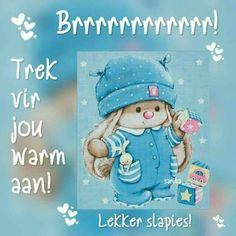 Goeie Nag, Goeie More, Afrikaans Quotes, Good Night Quotes, Special Quotes, Cartoon Drawings, Smurfs, Good Morning, Birthday Cards