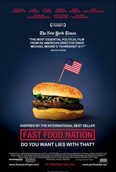 FAST FOOD NATION examines the health risks involved in the fast food industry and its environmental and social consequences.