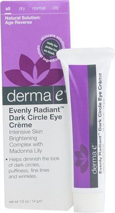 Evenly Radiant Dark Circle Eye Crème 0.50 Ounces by Derma E. $16.35. 0.5 Ounces Cream. Serving Size:. Help diminish the look of dark circles, fine lines, wrinkles and puffiness with this nutritive eye crme. Rich in circulatory support herbs such as Pycnogenol, Horse Chestnut and Yarrow, and skin-brightening botanicals and vitamins such as Bearberry and Niacinamide, this formula helps support healthy circulation and lighten and prevent discoloration. Anti-aging antioxida...