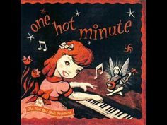 RED HOT CHILI PEPPERS - ONE HOT MINUTE ALBUM - YouTube