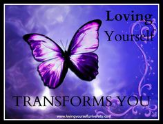Loving yourself transforms you!