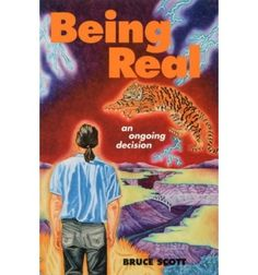 Being Real: An Ongoing Decision