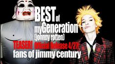 Epic new Music Teaser  - Best of My Generation (Johnny Rotten) Fans of J...