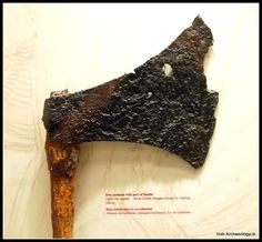 A 12th/13th century battle axe with its original wooden haft still attached, from River Corrib, Co Galway, Ireland. Irish Archaeology