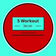 Grace, Lace, and Iron: 5 Workout Faux Pas You Might be Making