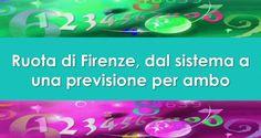 Ruota di Firenze, dal sistema a una previsione per ambo   Estrazioni del Lotto di oggi 13/05/2017, estrazioni del 10eLotto di oggi del 13/05/2017, estrazioni del Superenalotto di oggi del 13/05/2017, estrazioni del 10elotto ogni 5 minuti di oggi del 13/05/2017