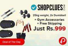 Shopclues #Dealoftheday is offering Home Gym Package 25kg weight   2x Dumbbell Set   Gym Accessories   Free Skipping Just Rs.999. DETAIL OF RUBBER PLATES:- 25 KG :- 5 KG X 4 PCS, 2.5 KG X 2 PCS, 2. 1 PAIR HAND GLOVES, 3. 2 PCS DUMBLE ROD WITH LOCK, 4. 1 PCS SKIPPING, 5. 1 PAIR WOODEN HAND GRIP. Shopclues Coupon Code – SCBSHCBSPOR169  http://www.paisebachaoindia.com/25kg-weight-2x-dumbbell-gym-accessories-free-skipping-just-rs-999-shopclue