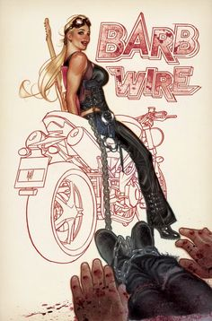 Barb Wire by Adam Hughes *