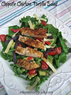 Edesia's Notebook: The Salad Bar: Chipotle Chicken Tortilla Salad