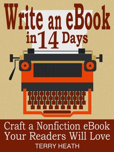 Write an eBook in 14 Days by Terry Heath ($3.62) http://www.amazon.com/exec/obidos/ASIN/B00E8Q6FII/hpb2-20/ASIN/B00E8Q6FII This book is great and very informative. - Some of us just want to write a book about a subject we find interesting that others might find equally interesting as well. - I bought that book and found it to be very poorly organized, rambling, and riddled with self-promoting links.