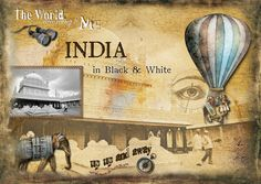 https://flic.kr/p/RdKhyJ | India in Black and White | Photo by Steve. Created with the following brilliant kits by Lynne Anzelc Designs: Rustbucket and Rustbucket Wordart
