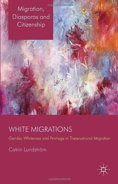 """This book explores the intersections of racial and class privilege and gender vulnerabilities in contemporary feminized migration from or within """"the West."""""""
