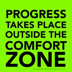 PROGRESS takes place outside the comfort zone. #quote #fitness #motivation