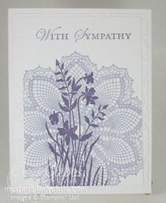 Stampin' Up Hello Doily with Just Believe With Sympathy Card