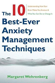 Free download or read online change your brain change your life the 10 best ever anxiety management techniques understanding how your brain makes you anxious fandeluxe Gallery