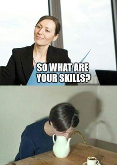 So what are your Skills? http://ift.tt/29MmVxD via /r/funny…