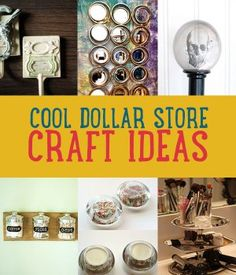 Cool Dollar Store Craft Ideas {Crafts}