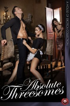 This raunchy collection brings together five hot stories of three-way passion by a selection of House of Erotica's top authors!