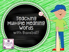 Speech Time Fun: Teaching Multiple Meaning Words (MMW) with baseball!! Pinned by SOS Inc. Resources. Follow all our boards at pinterest.com/sostherapy/ for therapy resources.