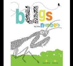 """Bugs by the Numbers"" By Sharon Werner and Sarah Foss"