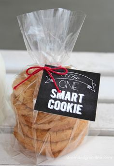 """This """"for one smart cookie"""" printable tag is perfect for your child's favorite cookies. Tie it on and stick it in their lunchbox! Make a double batch and wrap them up for school classmate, teacher appreciation lunches, office staff, really anyone."""