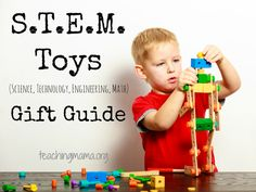 A gift guide for S.T.E.M. toys for kids ages 2-6.