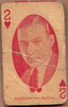 2 of hearts ~ Valentino playing card. House Of Cards, Deck Of Cards, Your Cards, Rudolph Valentino, Vintage Playing Cards, Vintage Valentines, Football Cards, Numerology, Tarot Cards