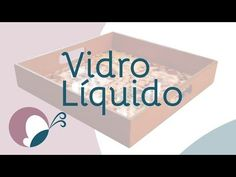 Passo a passo: Vidro líquido / Verniz vidro cristal - YouTube
