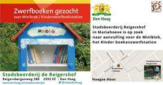 Reigershof Mariahoeve zoekt kinderboeken - http://www.oktip.nl/reigershof-mariahoeve-zoekt-kinderboeken/ -Reigershof Mariahoeve zoekt kinderboekenDe Stadsboerderij Reigershof is op zoek naar aanvulling voor de Minibieb, het Kinder boekenzwerfstation Heeft u (kinder)boeken in de kast staan die u niet meer leest?Maak er anderen blij mee.De Stadsboerderij ReigershofReigersbergenweg 280