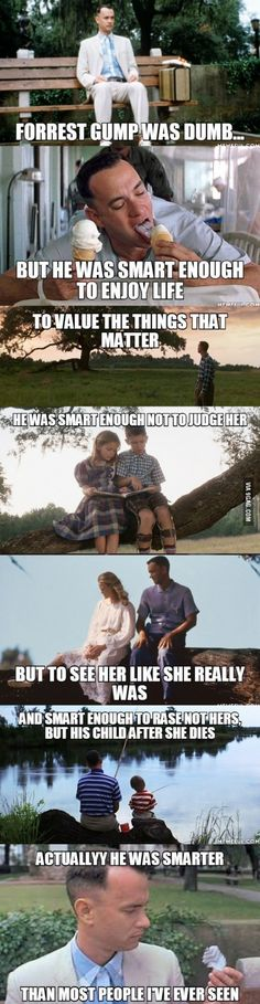 Forrest Gump wasn't just the story of a stupid guy
