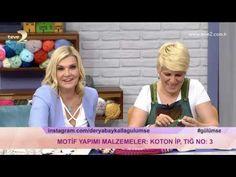 Derya Baykal'la Gülümse: Motif Yapımı - YouTube
