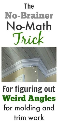 Great tip! A really easy way to figure out tricky angles when you're installing moldings, trim, and baseboards.