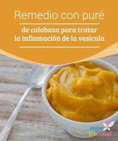 Remedio con puré de calabaza para tratar la inflamación de la vesícula La…