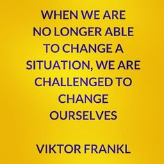 something to contemplate! #viktorfrankl #stoic #income #change #loveyourself #wisdom #acceptance #pma #courage #couragequotes #quotestoliveby #quotesaboutlife #quoteoftheday #believeinyourself #youcandoit #bethebest #bethebiggerperson #meditation