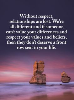Relationship Quotes Without respect, relationships are lost. We're all different and if someone can't value your differences and respect your values and beliefs, then they don't deserve a front row seat in Motivational Quotes For Life, Funny Quotes About Life, Happy Quotes, Love Quotes, Funny Life, Quotes Positive, Positive Attitude, Respect Relationship, Relationship Quotes