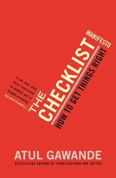 The Checklist Manifesto: How To Get Things Right by Atul ... https://www.amazon.co.uk/dp/B0037Z8SLI/ref=cm_sw_r_pi_dp_x_zrnayb1ZTHMRP