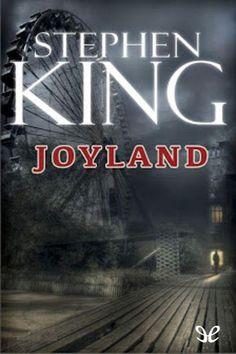 Joyland. Stephen King, 2013. Traducción: José Óscar Hernández Sendín. ★★★½