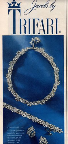 "1959 - TRIFARI - ADS - ""Versailles Collectuion""  -Versailles... Touch-of-splendour jewels for yoyr most brillant evenings. Necklace, 20.00 Bracelet, 15.00 Earrings, 7.50"