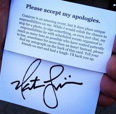 Nathan Fillion is not only a handsome man, but a truly stand up guy. he handed out these cards this past weekend at comic con to make sure that fans who approached him knew he cared even if his was unable to stop for them.