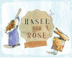 Booktopia has Hasel and Rose by Caroline Magerl. Buy a discounted Hardcover of Hasel and Rose online from Australia's leading online bookstore. Habits Of Mind, Rose Online, Book Corners, Children's Picture Books, Feeling Alone, Reading Time, Beautiful Children, New Beginnings, Childrens Books
