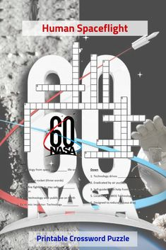 NASA's Anniversary: Human Spaceflight Math Lesson Plans, Math Lessons, Outer Space Pictures, Printable Crossword Puzzles, Scott Kelly, Nasa Space Program, Nasa History, Daycare Crafts, 60th Anniversary