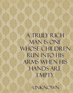 A truly rich man...
