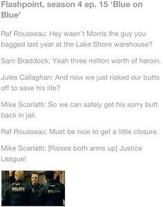 Flashpoint ~ Season 4 episode: Blue on Blue. Haha. Why I love Spike.