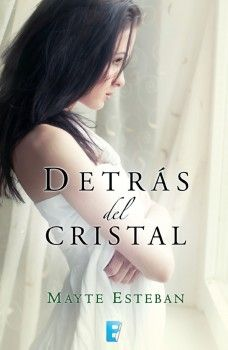 Detrás del cristal - http://todopdf.com/libro/detras-del-cristal/